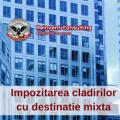 2016: Impozit majorat pentru cladirile cu destinatie mixta