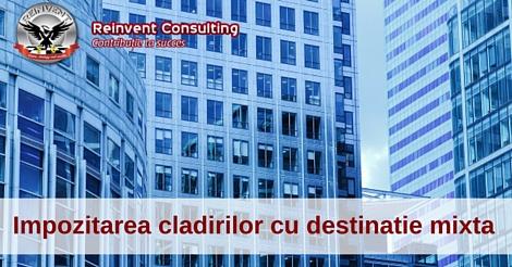 impozitarea-cladirilor-cu-destinatie-mixta-reinvent-consulting