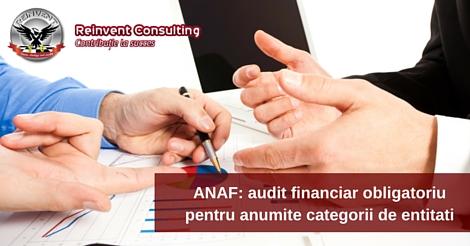 Conform Ordinului 123/2016, anumite entitati trebuie sa realizeze si auditul financiar.