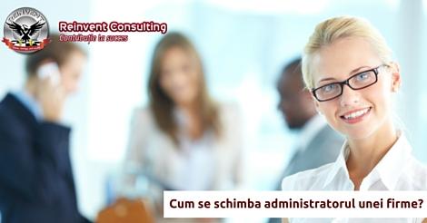 Schimbare administrator firma Reinvent Consulting