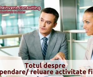 Operatiune juridica de suspendare/ reluare activitate firma