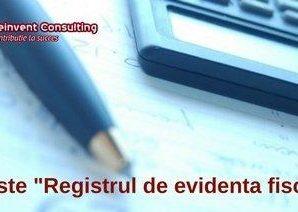 registrul de evidenta fiscala Reinvent Consulting