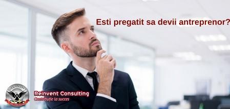 vrei sa fii antreprenor Reinvent Consulting