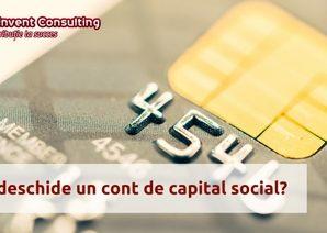 Deschidere cont de capital social - acte si procedura Reinvent Consulting