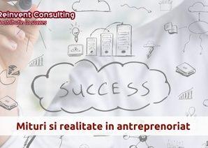Mituri si realitate in antreprenoriat Reinvent Consulting