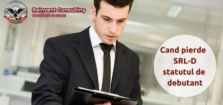 SRL-D pierdere statut Reinvent Consulting