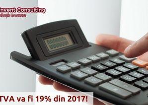 TVA 19% din 2017 - schimbare cota de TVA Reinvent Consulting