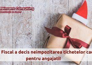 Codul Fiscal a decis neimpozitarea tichetelor cadou pentru angajati!