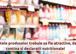 Etichetele produselor trebuie sa fie atractive, dar sa contina si declaratii nutritionale!