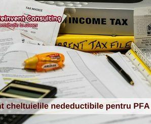 Care sunt cheltuielile nedeductibile pentru PFA in 2017-