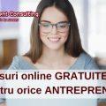 7 cursuri online GRATUITE utile pentru orice ANTREPRENOR
