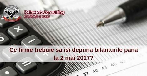 Ce firme trebuie sa isi depuna bilanturile pana la 2 mai 2017-