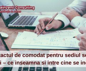 Contractul de comodat pentru sediul social al firmei – ce inseamna si intre cine se incheie-
