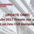 UPDATE ONRC- Din iulie 2017 firmele vor avea de adaugat un nou CUI european - EUID