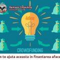 Crowdfunding – cum te ajuta aceasta metoda de finantare in lansarea afacerii-