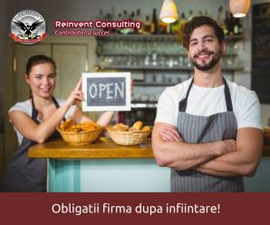 obligatii firma dupa infiintare Reinvent Consulting