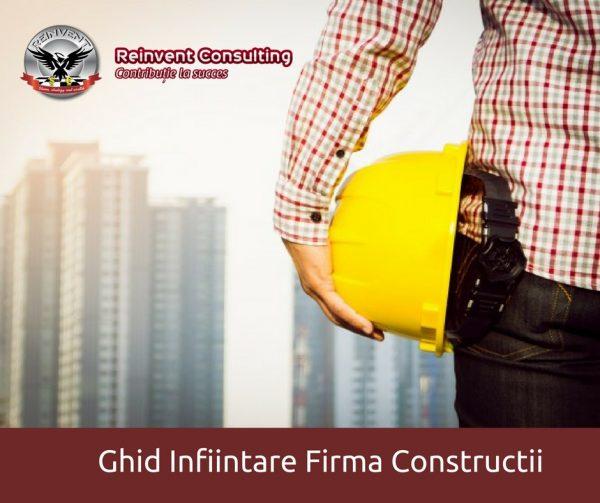infiintare firma constructii Reinvent Consulting