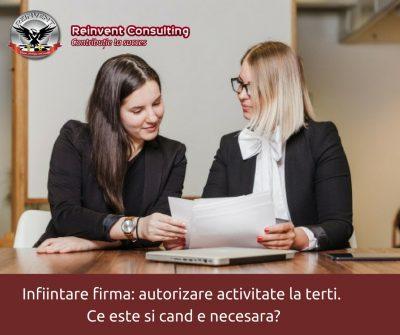 infiintare firma si autorizare activitate la terti Reinvent Consulting