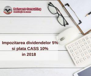 Impozitarea dividendelor 5% in 2018 si plata CASS 10% , Reinvent Consulting