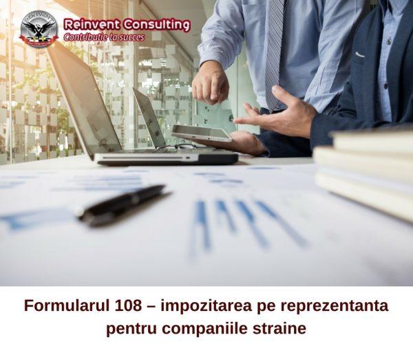formularul 108, impozit pe reprezentanta, Reinvent Consulting