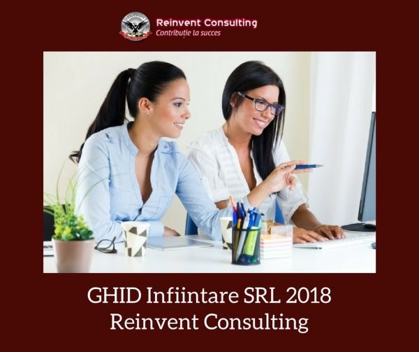 GHID infiintare SRL 2018 Reinvent Consulting