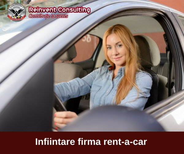 Infiintare firma rent-a-car Reinvent Consulting