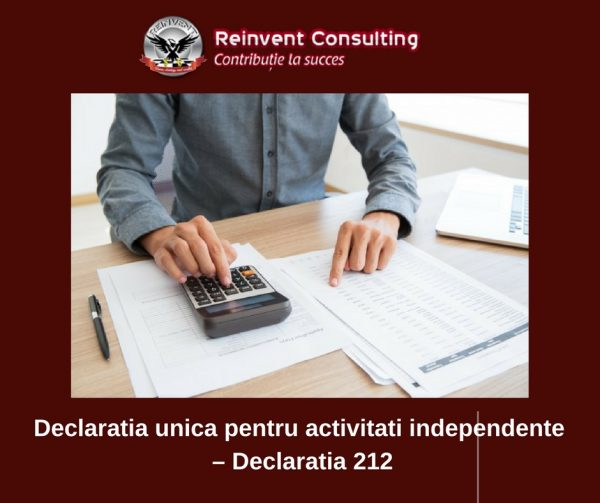 Declaratia unica pentru activitati independente – Declaratia 212 Reinvent Consulting