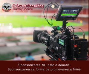 Sponsorizarea NU este o donatie. Sponsorizarea ca forma de promovarea a firmei Reinvent Consulting