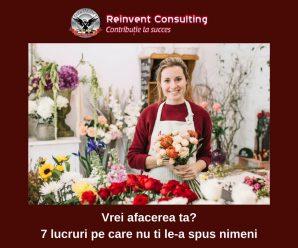 Vrei afacerea ta_ 7 lucruri pe care nu ti le-a spus nimeni Reinvent Consulting