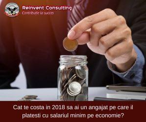 Cat te costa in 2018 sa ai un angajat pe care il platesti cu salariul minim pe economie_ Reinvent Consulting