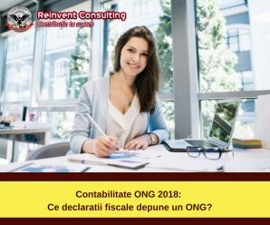 Contabilitate ONG 2018_ ce declaratii fiscale depune un ONG_ Reinvent Consulting