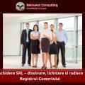 Inchidere SRL – dizolvare, lichidare si radiere Registrul Comertului Reinvent Consulting
