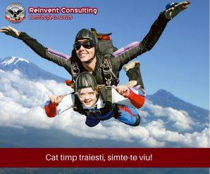Cat timp traiesti, simte-te viu! Reinvent Consulting