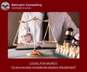 LEGISLATIA MUNCII_ Abateri disciplinare Reinvent Consulting