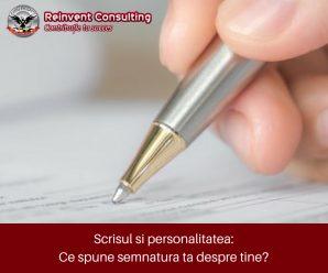 Scrisul si personalitatea_ ce spune semnatura ta despre tine_ Reinvent Consulting