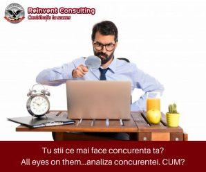 Tu stii ce mai face concurenta ta_...analiza concurentei. CUM_ Reinvent Consulting